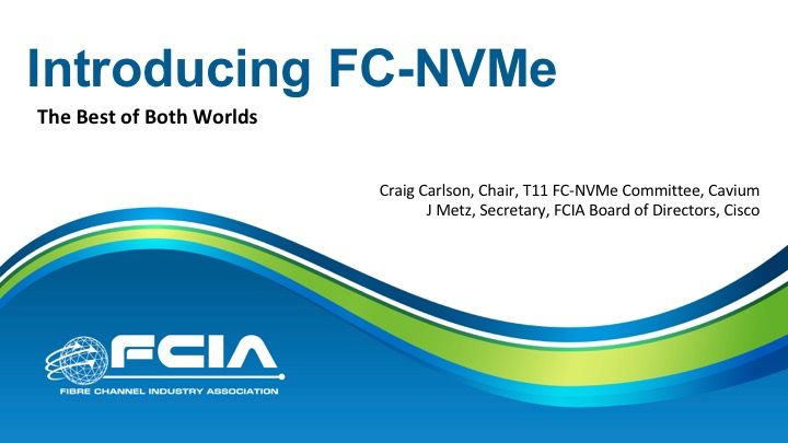 Introducing Fibre Channel NVMe: The Best of Both Worlds