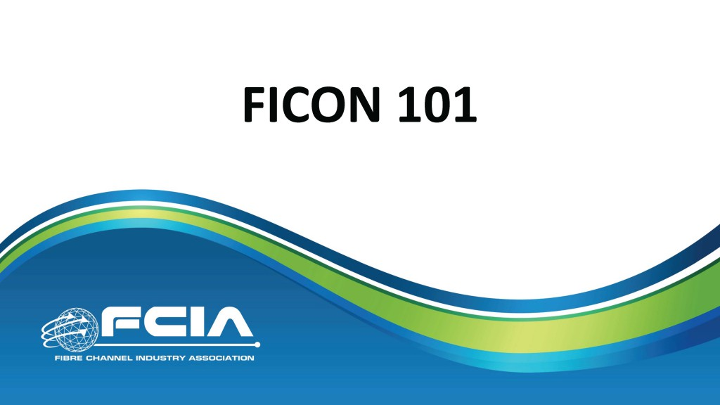 FICON 101