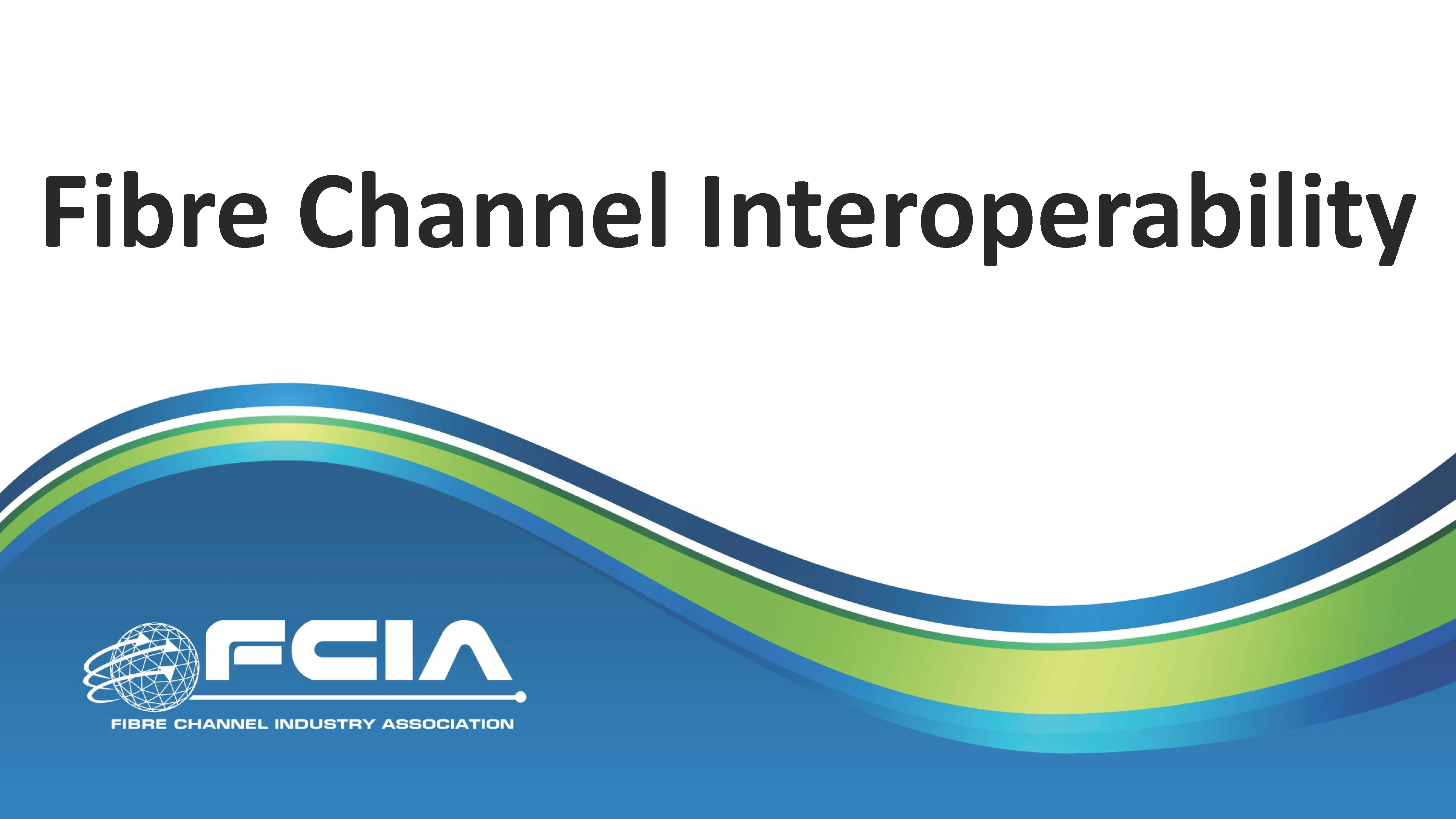 Fibre Channel Interoperability