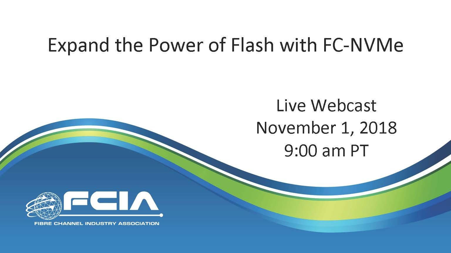 Expand the Power of Flash with FC-NVMe