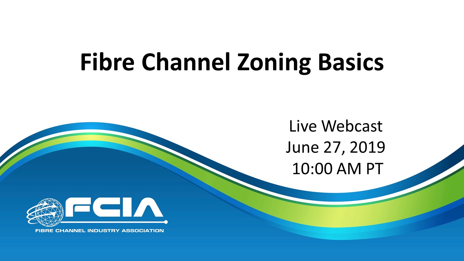 Fibre Channel Zoning Basics