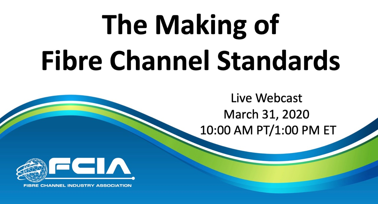 The Making of Fibre Channel Standards