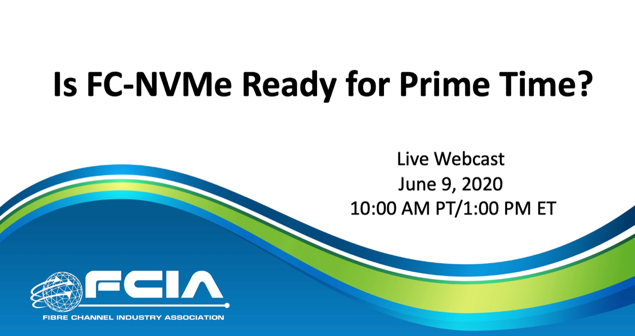 Is FC-NVMe Ready for Prime Time?